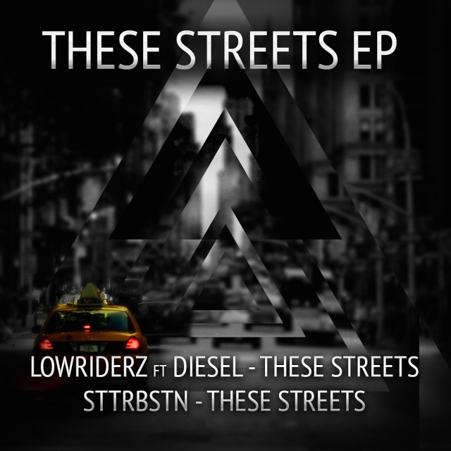 Lowriderz feat Diesel - These Streets