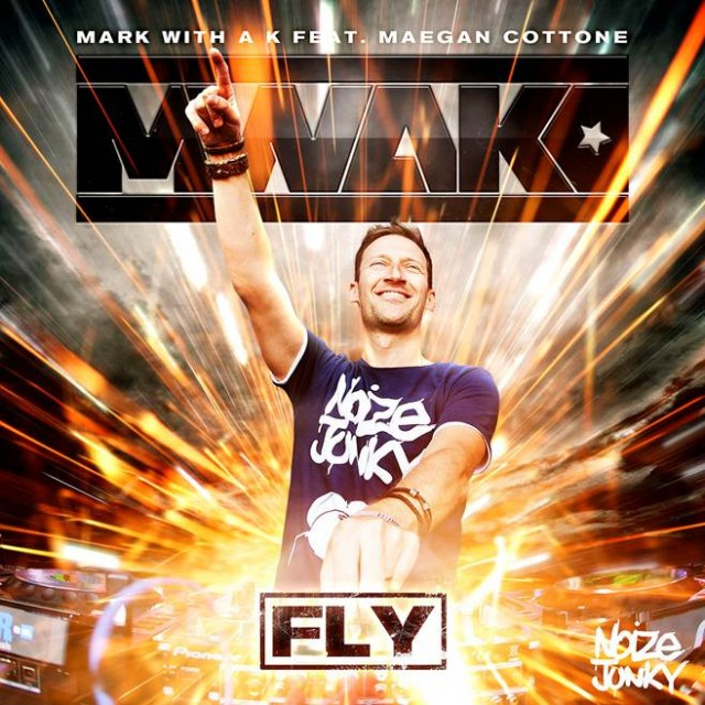 Mark With A K feat Maegan Cottone - Fly